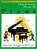 Alfred's Basic Piano Course: Lesson Book (French edition)