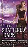 img - for The Shattered Dark (A Shadow Reader Novel) book / textbook / text book