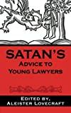 Satans Advice to Young Lawyers