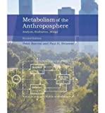 img - for [ METABOLISM OF THE ANTHROPOSPHERE: ANALYSIS, EVALUATION, DESIGN - GREENLIGHT ] By Baccini, Peter ( Author) 2012 [ Hardcover ] book / textbook / text book