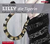 img - for Lilly die Tigerin. 6 CDs book / textbook / text book