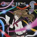14 to 1 TVアニメ BROTHERS CONFLICTエンディングテーマ