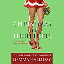 Christmas in High Heels: A High Heels Mysteries Short Story Audiobook by Gemma Halliday Narrated by Caroline Shaffer