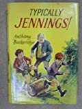 Typically Jennings! (0001621610) by BUCKERIDGE, Anthony