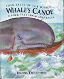 img - for Whale's Canoe: A Folk Tale from Australia (Folk Tales of the World) book / textbook / text book