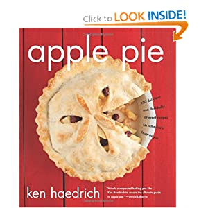 Download ebook Apple Pie: 100 Delicious and Decidedly Different Recipes for America's Favorite Pie