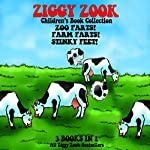 Ziggy Zook Children's Book Collection: Zoo Farts, Farm Farts and Stinky Feet | Ziggy Zook