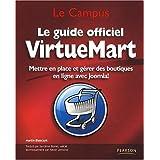 Le Guide officiel VirtueMart: Mettre en place et g�rer des boutiques en ligne avec Joomla!par Martin Blasczyk