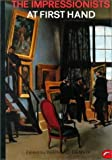 img - for The Impressionists at First Hand: At First Hand (World of Art) by Bernard Denvir (1987-01-01) book / textbook / text book