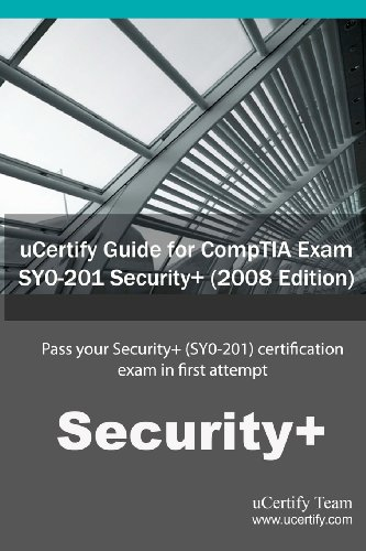 Ucertify Guide for Comptia Exam Sy0-201 Security+ ( 2008 Edition