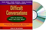 img - for Difficult Conversations Audiobook:DIFFICULT CONVERSATION Audio CD [Abridged, Audiobook] How to Discuss What Matters Most (difficultconversation) book / textbook / text book