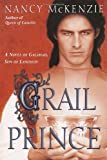 Grail Prince (0345456483) by Nancy McKenzie