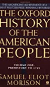 The Oxford History of the American People, Vol. 1