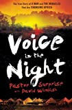img - for Voice in the Night: The True Story of a Man and the Miracles That Are Changing Africa by Pastor Surprise (2012) Paperback book / textbook / text book