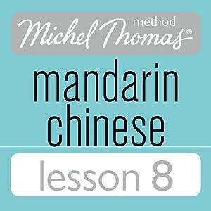 Michel Thomas Beginner Mandarin Chinese Lesson 8 Audiobook
