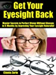 "Get Your Eyesight Back ""Master Secret..."