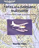img - for Notes of a Seaplane Instructor: An Instructional Guide to Seaplane Flying (ASA Training Manuals) book / textbook / text book