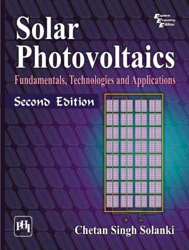 Solar Photovoltaics-Fundamentals, Technologies And Applications 2/E
