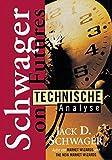 Technische Analyse. (3932114035) by Jack D. Schwager