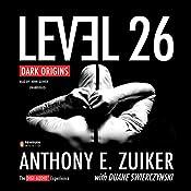 Level 26: Dark Origins   [Anthony E. Zuiker]