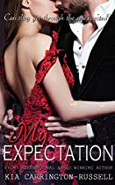 MY EXPECTATION (MY ESCORT SERIES BOOK 3)