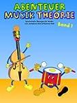 Abenteuer Musik Theorie 1. Spielerisc...