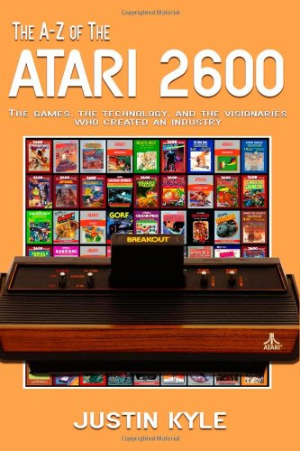 The A-Z Of The Atari 2600 (Retro Gaming) (Volume 1)