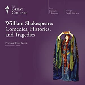 William Shakespeare: Comedies, Histories, and Tragedies Lecture