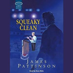 Squeaky Clean  - James Pattinson