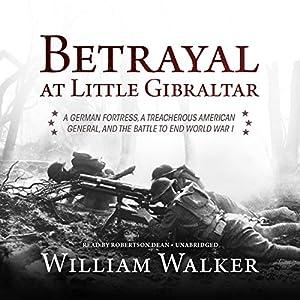 Betrayal at Little Gibraltar Audiobook