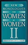 img - for New Monologues for Women by Women, Volume II by Tori Haring-Smith (2005-09-20) book / textbook / text book