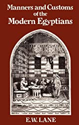 Account of the Manners and Customs of the Modern Egyptians