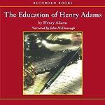 The Education of Henry Adams   Henry Adams