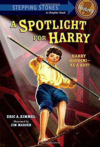 A Spotlight for Harry (A Stepping Stone Book(TM))