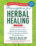 img - for Prescription for Herbal Healing, 2nd Edition: An Easy-to-Use A-to-Z Reference to Hundreds of Common Disorders and Their Herbal Remedies book / textbook / text book