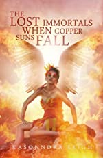 The Lost Immortals: When Copper Suns Fall (Lost Immortals Saga #1)