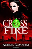 Crossfire (The Omega Group) (Volume 1)