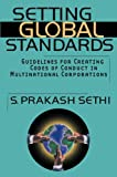 img - for Setting Global Standards: Guidelines for Creating Codes of Conduct in Multinational Corporations book / textbook / text book