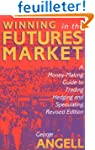 Winning in the Futures Markets: A Mon...
