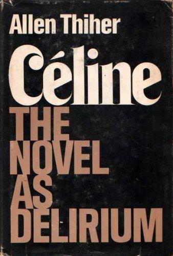 celine-the-novel-as-delerium