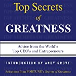 Secrets of Greatness |  Editors of Fortune Magazine