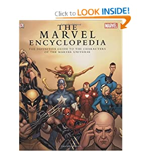 The Marvel Encyclopedia: The Definitive Guide to the Characters of the Marvel Universe by Daniel Wallace, Tom Brevoort, Andrew J. Darling and Tom DeFalco