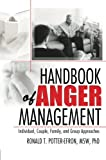 img - for Handbook of Anger Management: Individual, Couple, Family, and Group Approaches (Haworth Handbook Series in Psychotherapy) book / textbook / text book