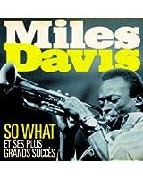 Miles Davis - So What et ses plus grands succès (Remasterisé)