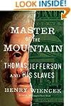 Master of the Mountain: Thomas Jeffer...