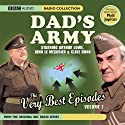 Dad's Army: The Very Best Episodes, Volume 1 (Unabridged)   Narrated by Arthur Lowe, Clive Dunn, John Le Mesurier