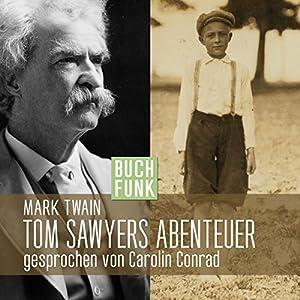 Tom Sawyers Abenteuer Hörbuch