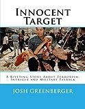 Innocent Target: When Terrorism Strikes the Innocent
