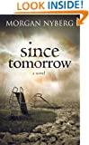 Since Tomorrow (The Raincoast Trilogy Book 1)
