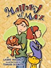 Mallory Vs. Max (Exceptional Fiction Titles for Primary Grades)